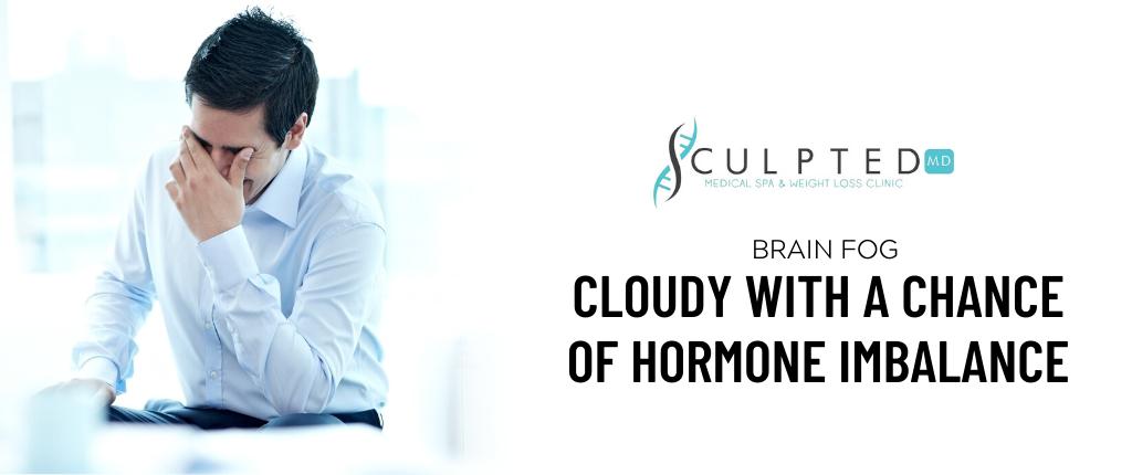 Brain Fog and Hormone Imbalance
